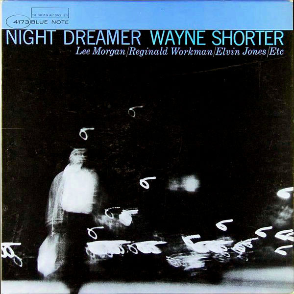 Wayne Shorter — Night Dreamer