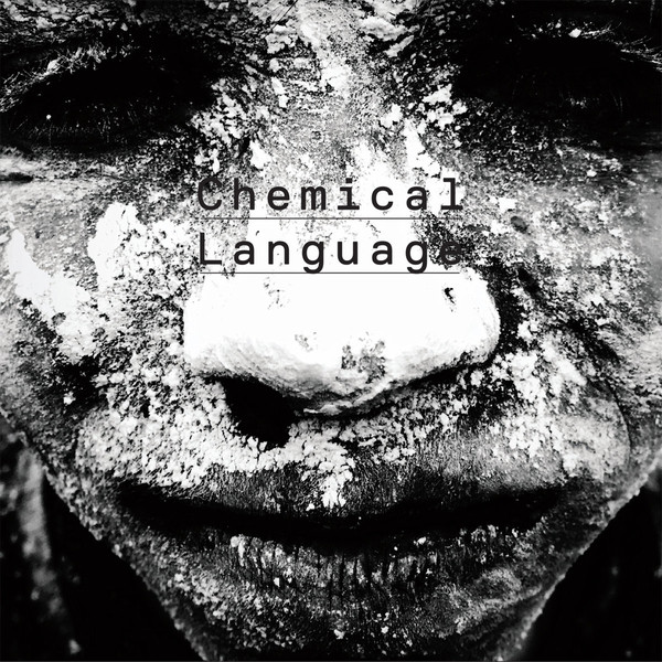 Wally Shoup / Bill Horist / Paul Kikuchi — Chemical Language
