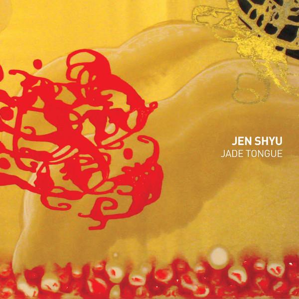 Jen Shyu — Jade Tongue