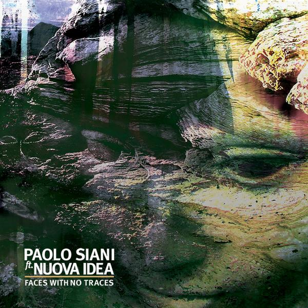 Paolo Siani ft. Nuova Idea — Faces with No Traces