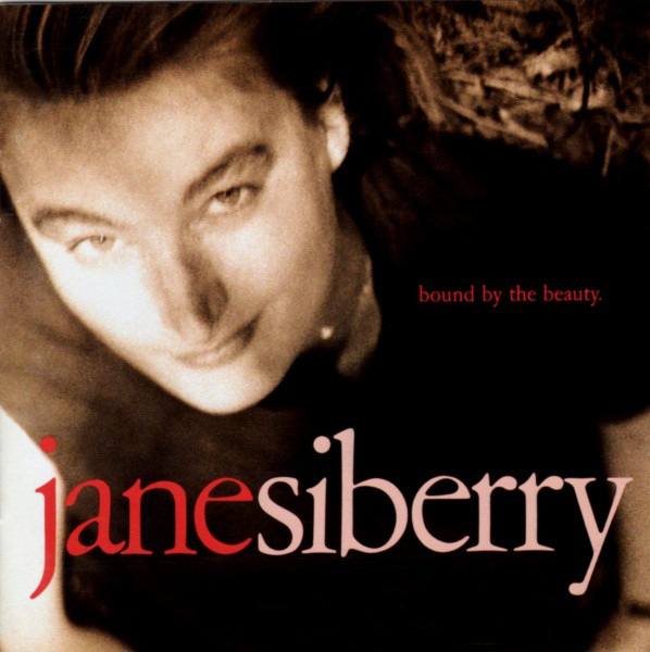 Jane Siberry — Bound by the Beauty