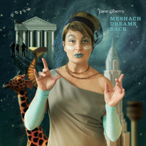 Jane Siberry — Meshach Dreams Back