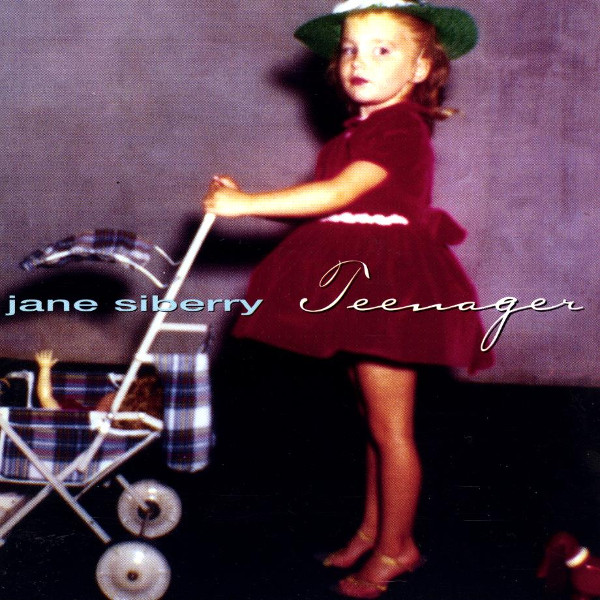Jane Siberry — Teenager