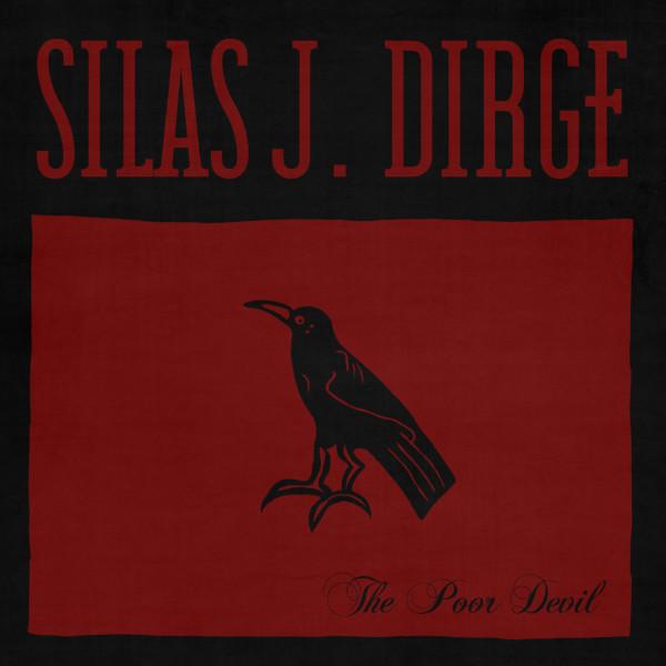 Silas J. Dirge — The Poor Devil
