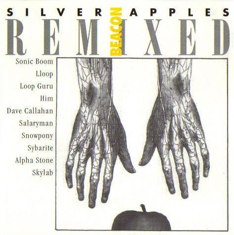 Various Artists — Silver Apples Beacon Remixed