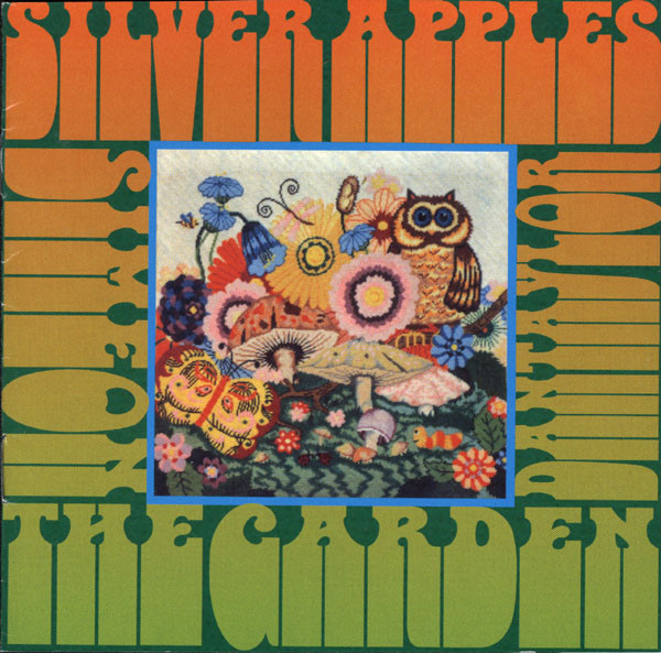 Silver Apples — The Garden