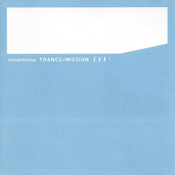 SimakDialog — Trance / Mission
