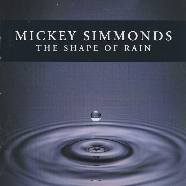 Mickey Simmonds — The Shape of Rain