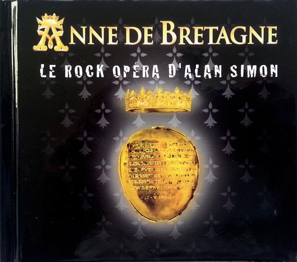 Alan Simon — Anne de Bretagne - Le Rock Opéra