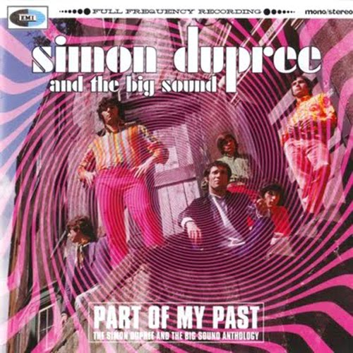 Part of My Past - The Simon Dupree and the Big Sound Anthology  Cover art