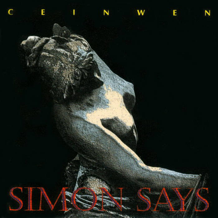 Simon Says — Ceinwen