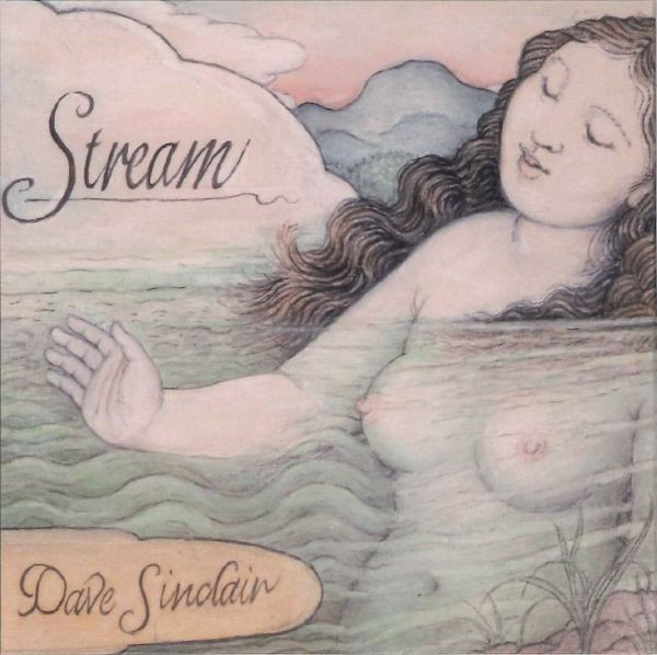 Dave Sinclair — Stream
