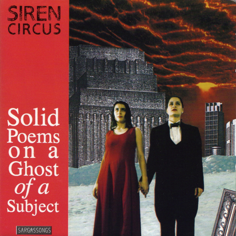 Siren Circus — Solid Poems on a Ghost of a Subject
