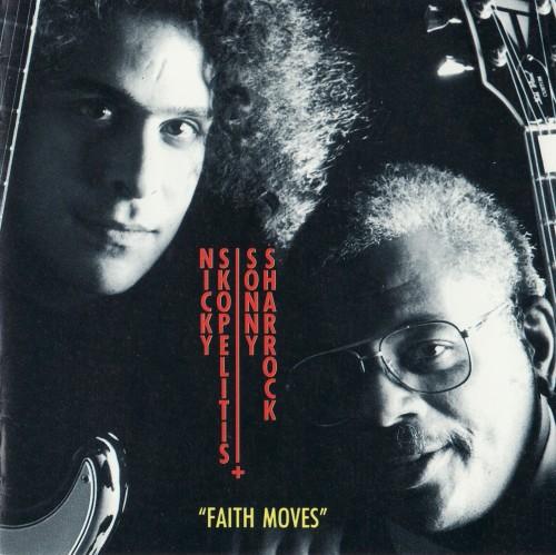 Sonny Sharrock / Nicky Skopelitis — Faith Moves