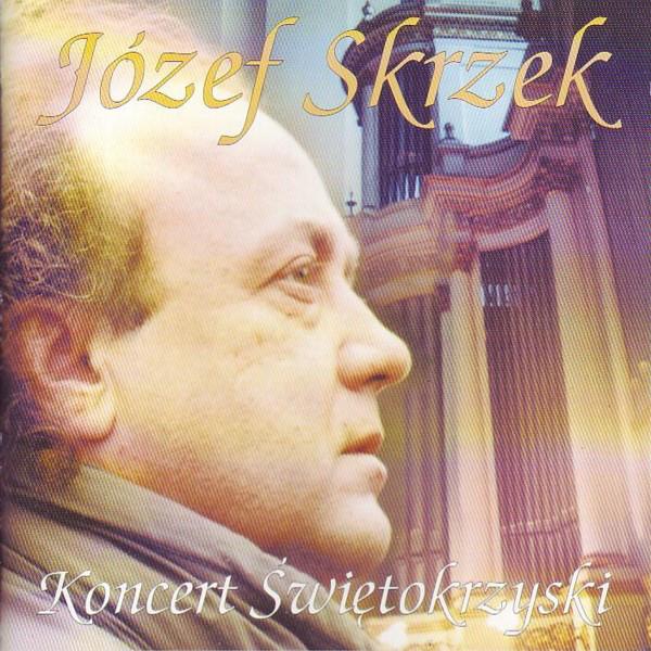 Józef Skrzek — Koncert Świętokrzyski