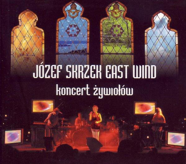 Józef Skrzek East Wind — Koncert Żywiołów