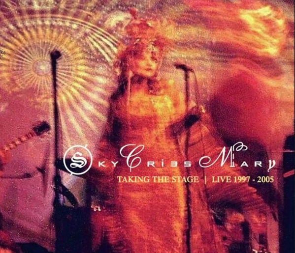 Sky Cries Mary — Talking the Stage - Live 1997-2005