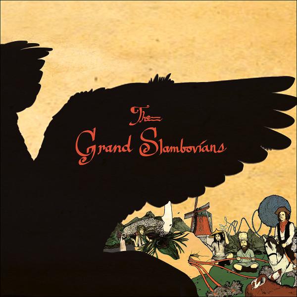 The Slambovian Circus of Dreams — The Grand Slambovians