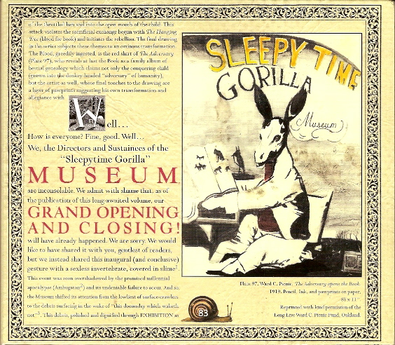 Sleepytime Gorilla Museum — Grand Opening and Closing