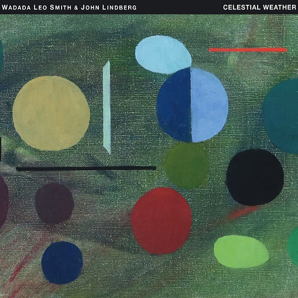 Wadada Leo Smith & John Lindberg — Celestial Weather