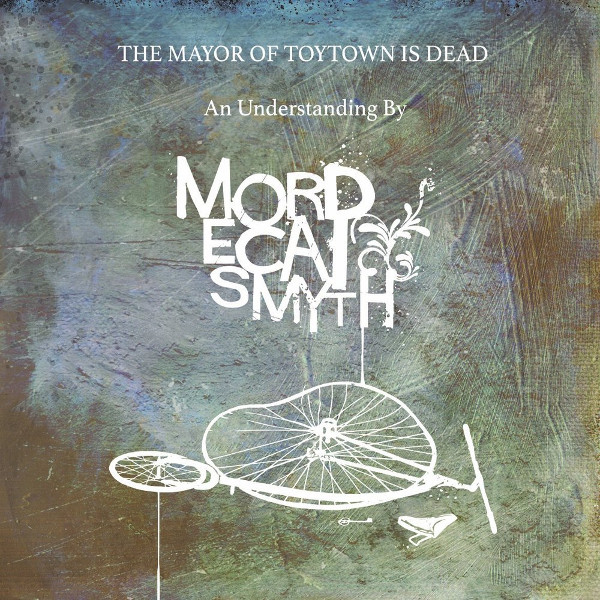 The Mayor of Toytown Is Dead Cover art