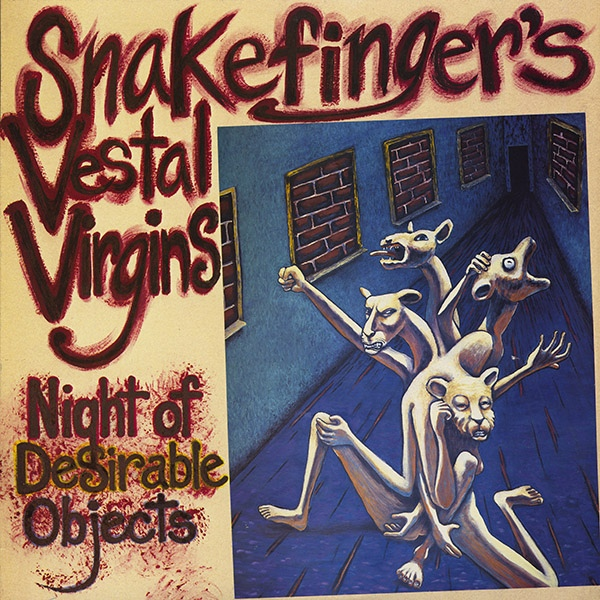 Snakefinger's Vestal Virgins — Night of Desirable Objects