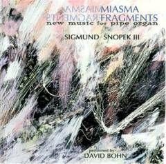Sigmund Snopek III — Miasma Fragments