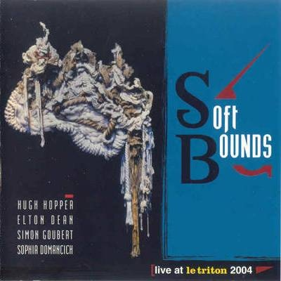 Soft Bounds — Live at Le Triton 2004