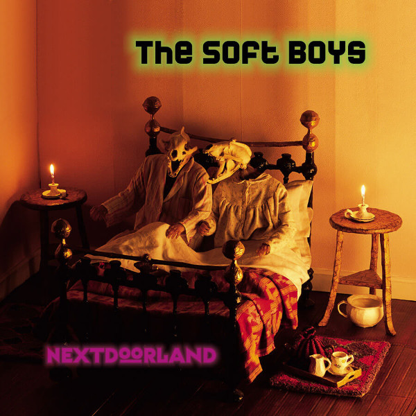 Soft Boys — Nextdoorland
