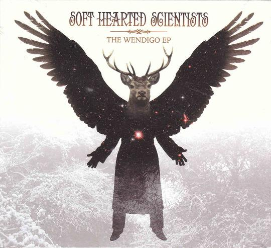 Soft Hearted Scientists — The Wendigo EP