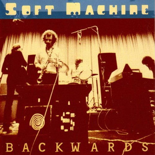 Soft Machine — Backwards