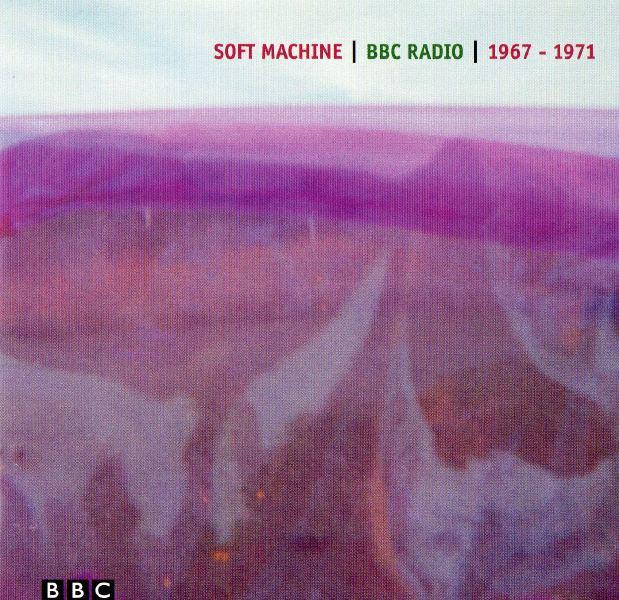 Soft Machine — BBC Radio 1967-1971