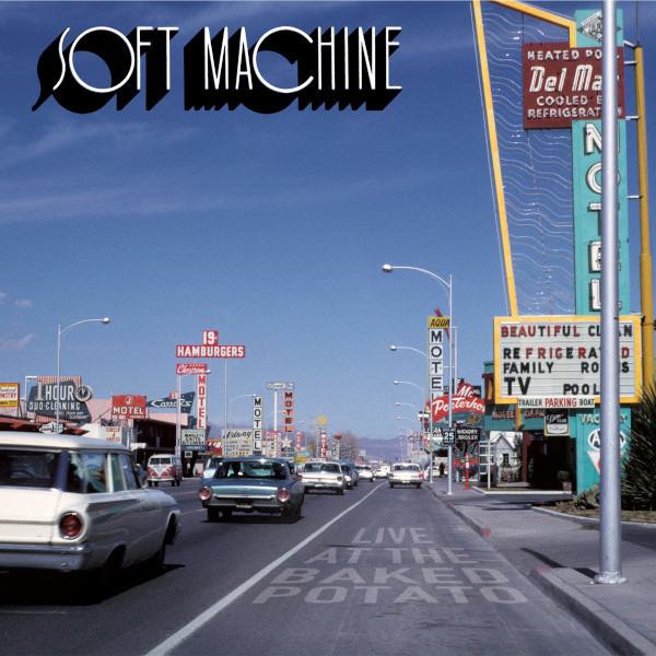 Soft Machine — Live at the Baked Potato