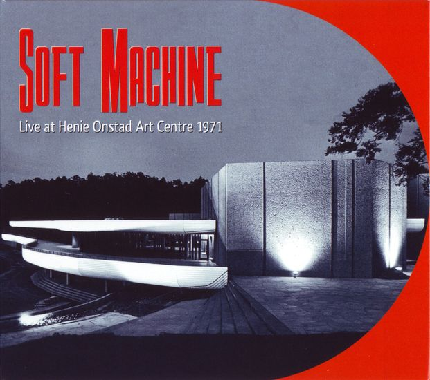 Soft Machine - Live at Henie Onstad Art Centre 1971 cover
