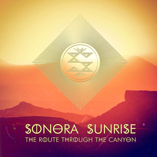 Sonora Sunrise — The Route through the Canyon