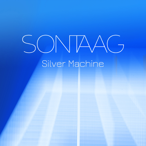 Sontaag — Silver Machine