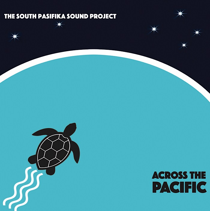 The South Pasifika Sound Project — Across the Pacific