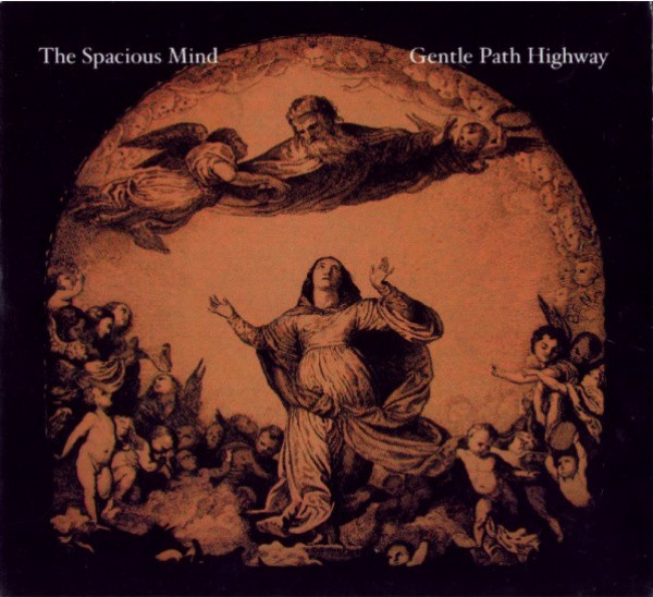 The Spacious Mind — Gentle Path Highway