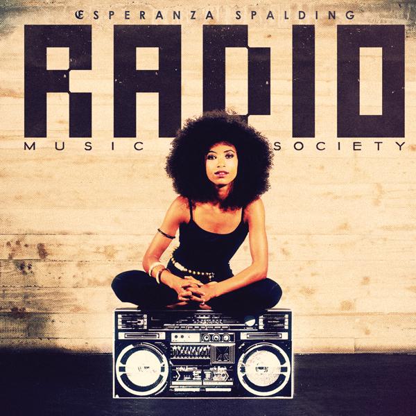 Esperanza Spalding — Radio Music Society