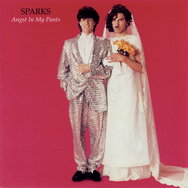 Sparks — Angst in My Pants
