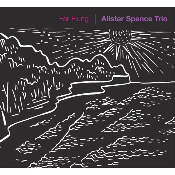 Alister Spence Trio — Far Flung