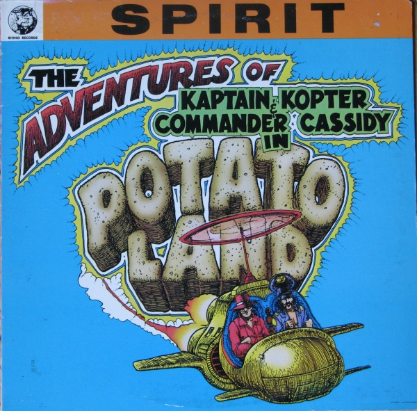 Spirit - The Adventures of Kapt. Kopter and Commander Cassidy in Potatoland cover