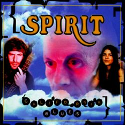 Spirit — California Blues