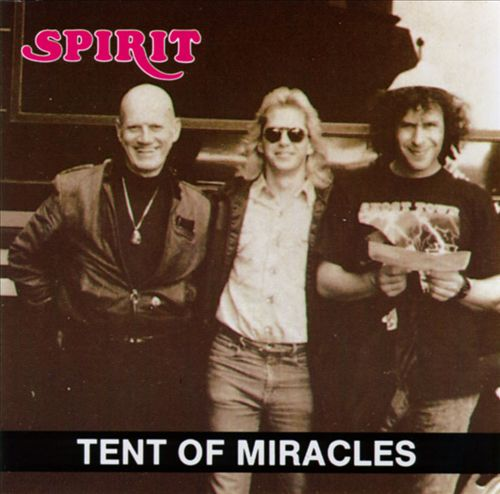 Spirit — Tent of Miracles