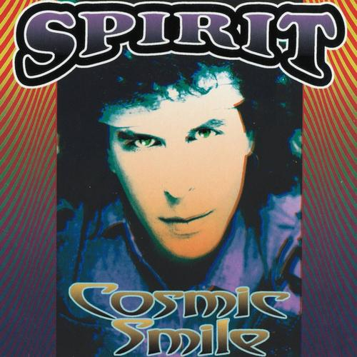 Spirit — Cosmic Smile