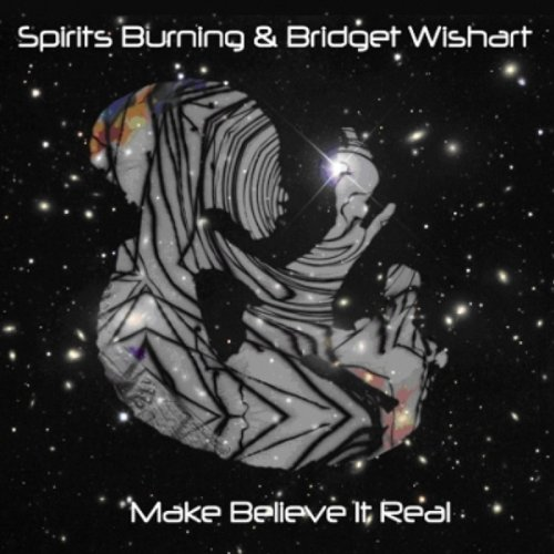 Spirits Burning & Bridget Wishart — Make Believe It Real