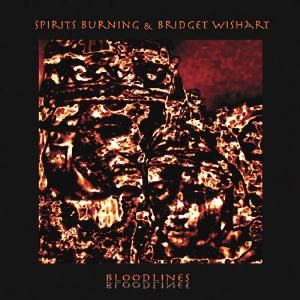 Spirits Burning & Bridget Wishart — Bloodlines
