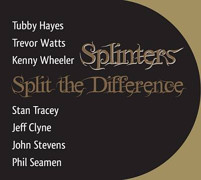 Splinters - Split the Difference cover