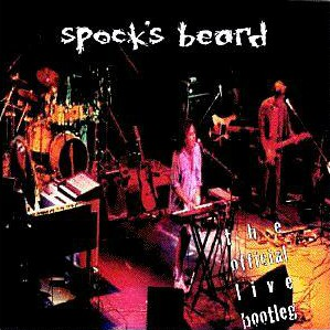 Spock's Beard — The Beard Is out There (AKA Official Live Bootleg)