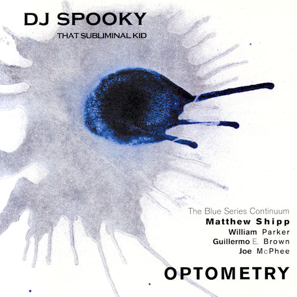 DJ Spooky That Subliminal Kid — Optometry